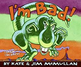 I'm Bad by Kate and Jim McMullan