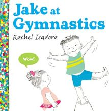 Jake at Gymnastics by Rachel Isadora