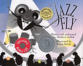 Jazz Fly by Matthew Gollub illustrated by Karen Hanke