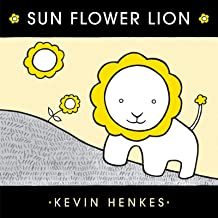 Sun Flower Lion by Kevin Henkes