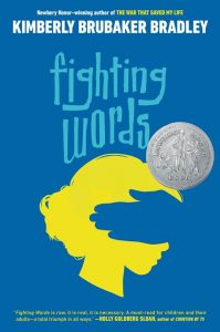 Fighting Words by Kimberly Brubaker Bradley