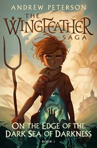 Wingfeather Saga by Andrew Peterson