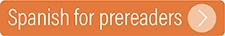 Spanish for prereaders