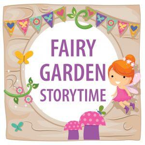 Fairy Garden Storytime