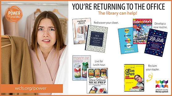 You're returning to the office, the library can help. Read more.